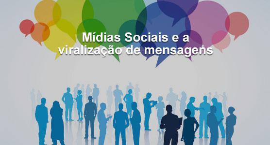 """O poder de um """"único post"""" na era das mídias sociais. Viralização das mensagens na era digital."""
